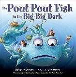 Pout-Pout Fish in the Big-Big Dark, The (Pout-Pout Fish Adventures)