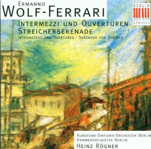 wolf-ferrari-intermezzos-and-overtures-serenade-for-strings