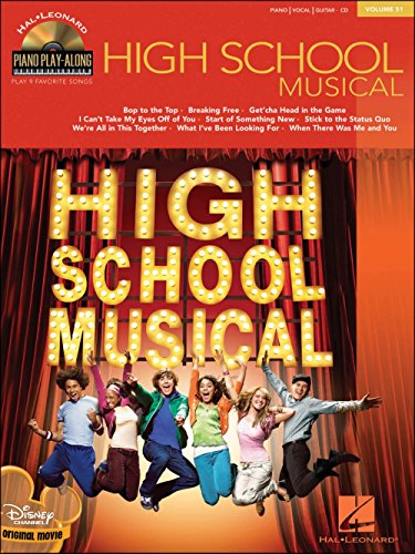 Piano Play-Along Volume 51 : High School Musical. Partitions, CD pour Piano, Voix et Guitare