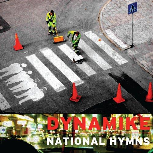 Dynamike - National Hymns