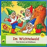 Im Wichtelwald - Neue Abenteuer aus Wichtelhausen (Ein Hörbuch für Kinder ab 3 Jahren) [CD / Audiobook] - 2013