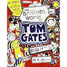 The Brilliant World of Tom Gates by Liz Pichon (Illustrated, 4 Apr 2011) Paperback