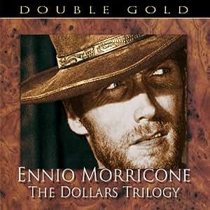 Ennio Morricone: The Complete Dollars Trilogy by Ennio Morricone (2008) Audio CD