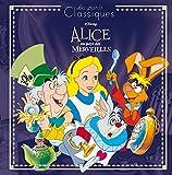 ALICE AU PAYS DES MERVEILLES - Les Grands Classiques Disney
