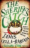 The Sheriff's Catch (The Sassana Stone Pentalogy Book 1)