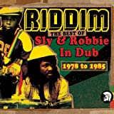 Riddim: The Best Of Sly & Robbie In Dub 1978-1985