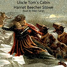 Uncle Tom's Cabin: Life Among the Lowly