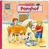 WAS IST WAS Kindergarten, Band 10. Ponyhof: Ponys, Pflege, Reiten - erstes Wissen ab 3 Jahre