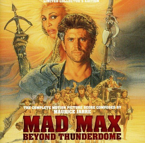 Mad Max: Beyond Thunderdome - The Complete Motion Picture Score composed by Maurice Jarre