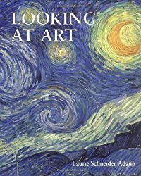 Looking At Art (Trade Version) by Laurie Schneider Adams (2003-01-01)
