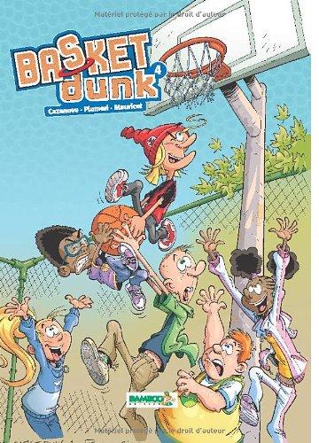 Basket Dunk, Tome 4 :