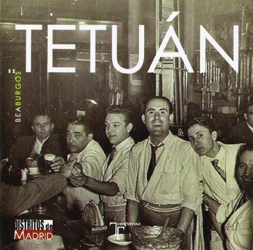 Descargar Libro Tetuán (Distritos De Madrid) de Beatriz Calvo Peña