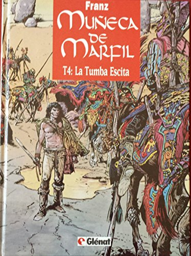 Muneca de Marfil - 4 La Tumba Escita par Franz