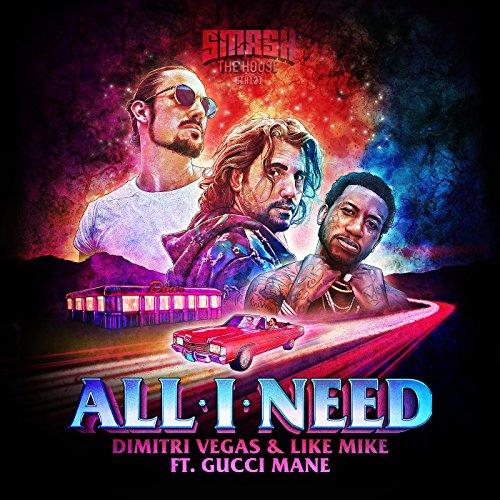 All I Need de Dimitri Vegas & Like Mike & Gucci Mane en Amazon Music ...