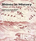 [(Shinto in History : Ways of the Kami)] [By (author) John Breen ] published on (April, 2001)