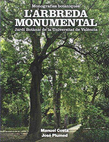Arbreda monumental,L' (Monografies botàniques) por José Plumed