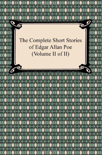 The Complete Short Stories of Edgar Allan Poe (Volume II of II) Paperback