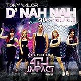 D' Nah Nah (Shaky Bum Bum) (feat. 4th Impact)