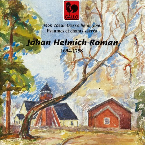 Johan Helmich Roman: Psaumes et chants sacrés (Psalms and Sacred Songs)