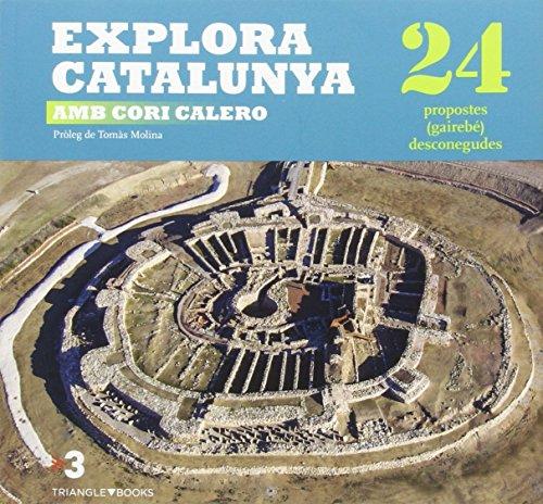 Explora Catalunya amb Cori Calero. 24 propostes (gairebé) desconegudes (Sèrie 4+)