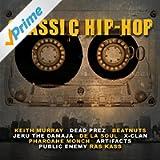 Classic Hip-Hop [Explicit]