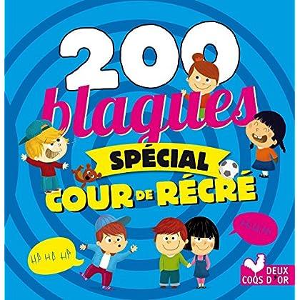 200 blagues spécial cour de récré