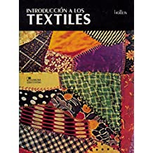 Introduccion a los textiles/ Introduction to Textiles