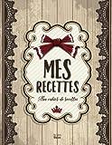 Telecharger Livres Mes Recettes Mon cahier de recettes 8 5x11 pouces ca A4 (PDF,EPUB,MOBI) gratuits en Francaise