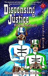 Dispensing Justice (Nova Genesis World Book 1) (English Edition)