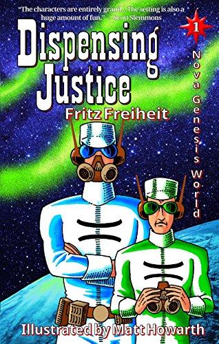 Dispensing Justice (Nova Genesis World Book 1) (English ...