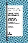 Sonata de Primavera / Sonata de Estío: Memorias del Marqués de Bradomín