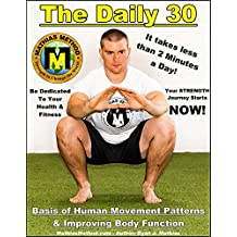The DAILY 30: Bodyweight Exercise Routine For ALL! (children, teen, men, women, aging) (English Edition)