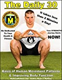 The DAILY 30: The Quick Everyday Bodyweight Workout! (An Exercise Routine for children, teen, men, women, and aging)