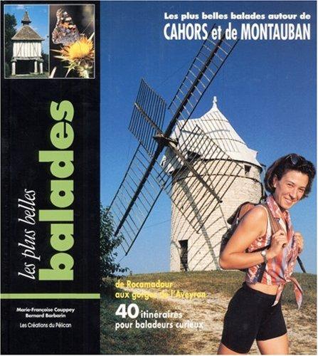 Balades autour de Cahors et de Montauban