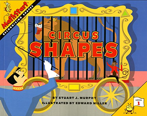 Circus Shapes (MathStart 1) por Stuart J. Murphy