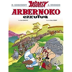 Arbernoko Ezkutua (Euskara - 10 Urte + - Asterix - Bilduma Klasikoa)