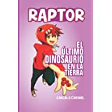 RAPTOR: el último dinosaurio en la tierra
