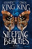 Sleeping Beauties - Stephen King, Owen King