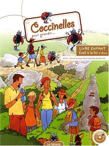 Coccinelles pour grandir... : Livre enfant (1CD audio)