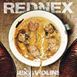 Sex & Violins by REDNEX (2003-09-01) -