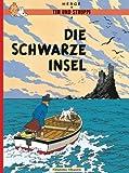 Die Schwarze Insel (Tim und Struppi, Band 6) - Hergé