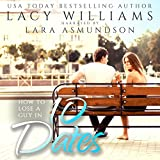 Front cover for the book How to Lose a Guy in 10 Dates by Lacy Williams
