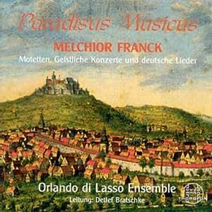 Paradisus Musicus (Motetten, geistliche Konzerte und deutsche Lieder)