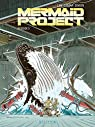 Mermaid Project, tome 5