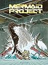 Mermaid Project, tome 5 par Jamar