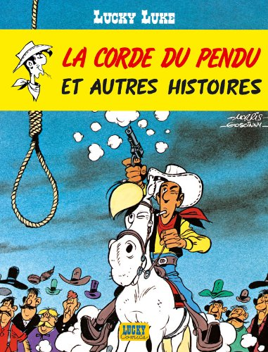 Lucky Luke, tome 20 : La corde du pendu et autres histoires