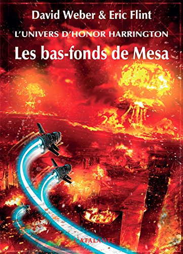 Les bas-fonds de Mesa: Honor Harrington Universe - Wages of Sin, T3 (French Edition)