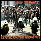 STATIC ON THE AIRWAVES (DELUXE 2CD+DVD EDITION)