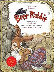 Classic Tales of Brer Rabbit by Don Daily (2004-02-05)