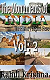 The Monuments of India: Vol-2 : The History Starts from Here